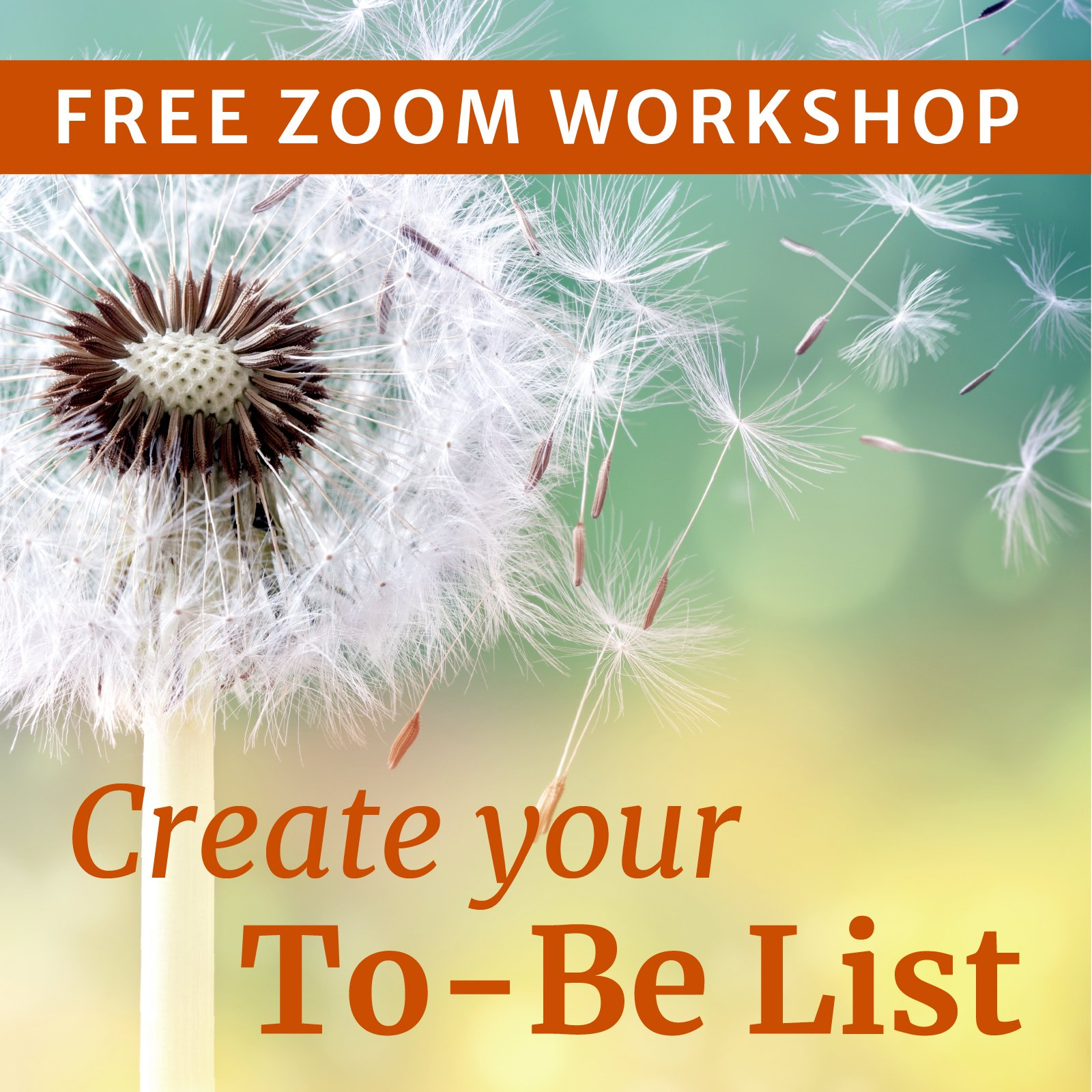 Ad--Create-Your-To-Be-List--Free-Workshop